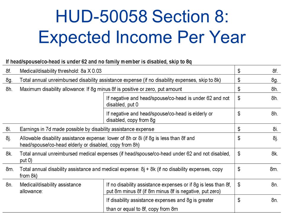Slide Number #9 HUD-50058 Section 8: Expected Income Per Year