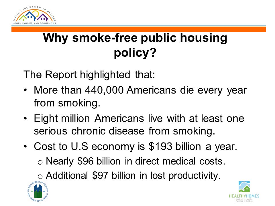 Why smoke-free public housing policy.