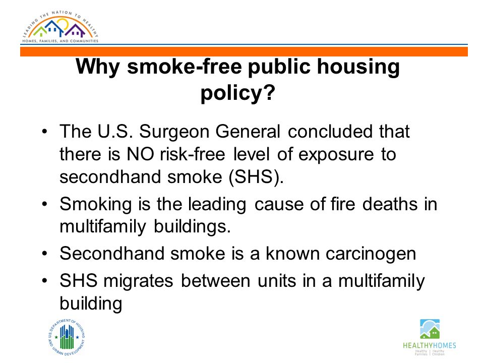 Why smoke-free public housing policy. The U.S.