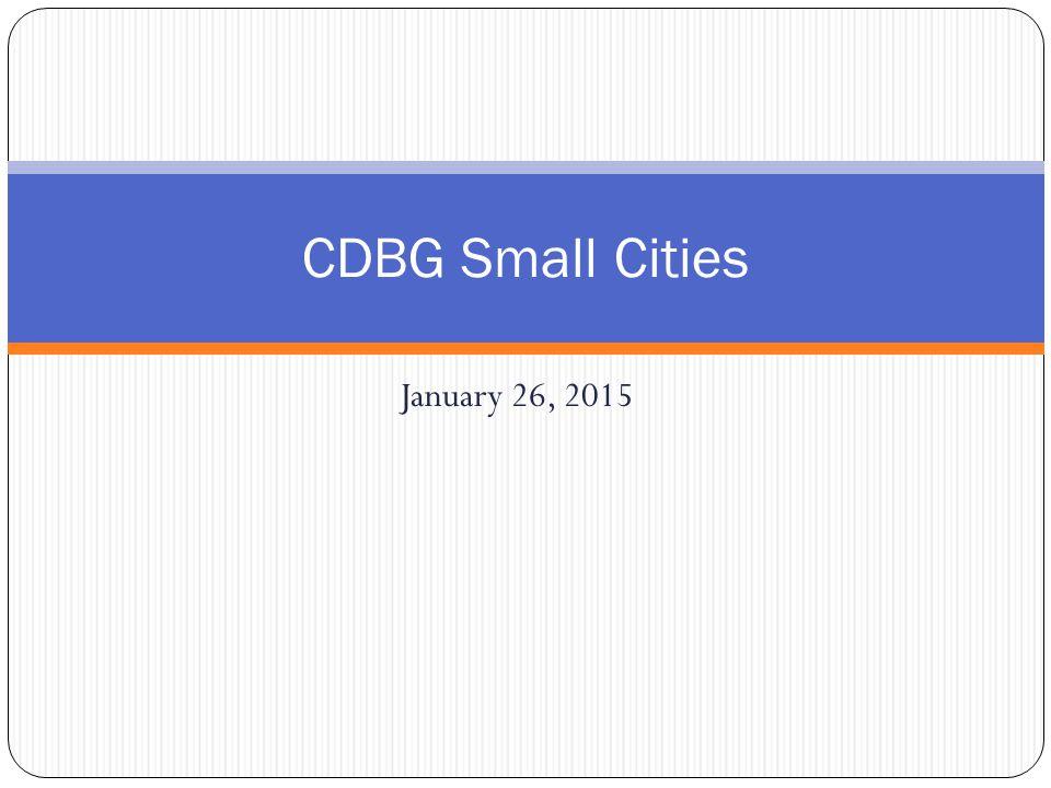 January 26, 2015 CDBG Small Cities