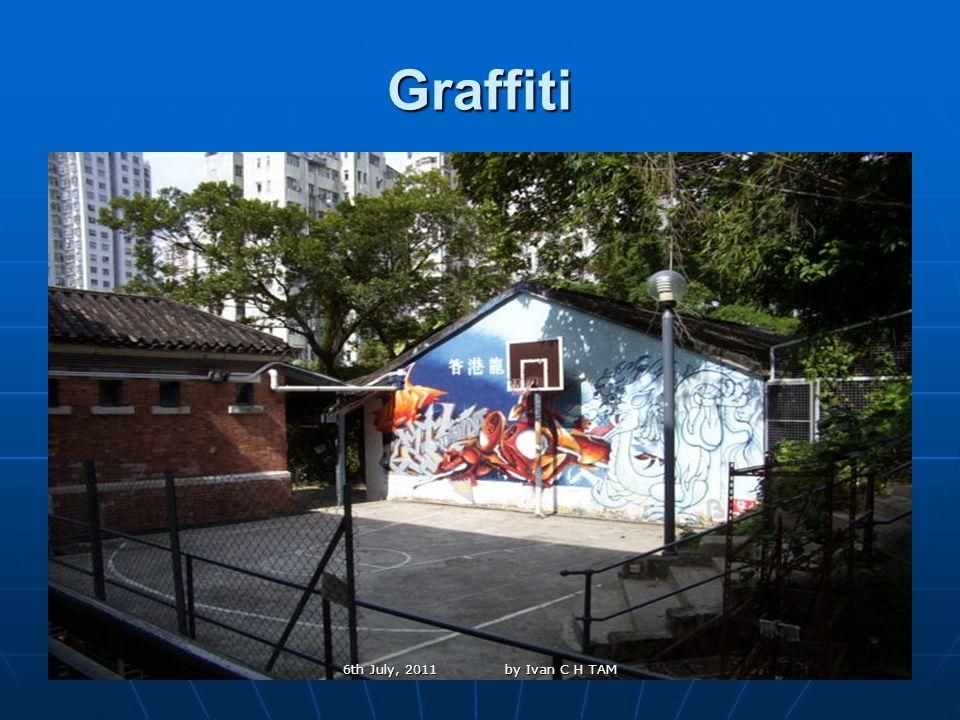 32 Graffiti 6th July, 2011 by Ivan C H TAM