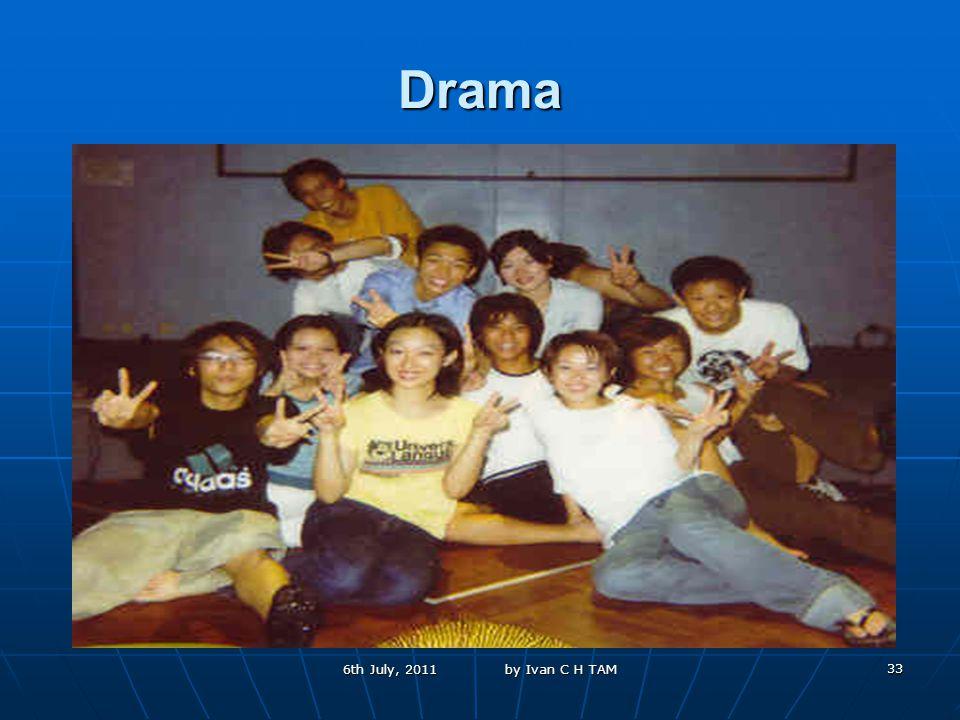 33 Drama 6th July, 2011 by Ivan C H TAM