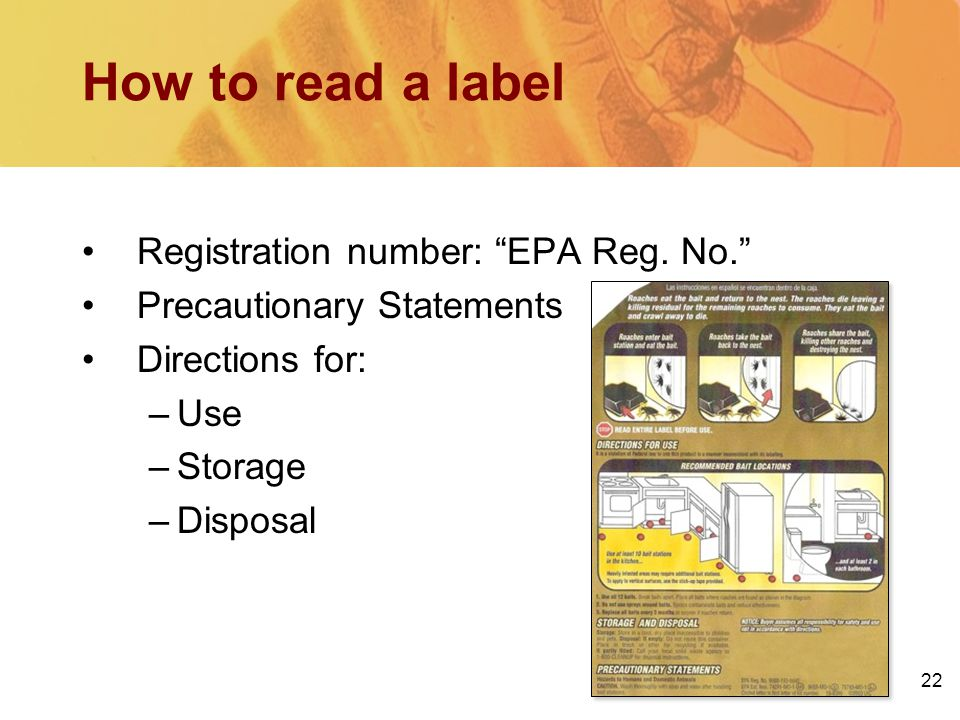22 How to read a label Registration number: EPA Reg.