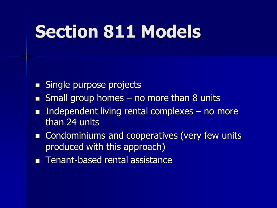 Section 811 Tenant Based Assistance Poorly managed by HUD Poorly managed by HUD Funding has not provided supportive housing and has not gone to Section 811 target population Funding has not provided supportive housing and has not gone to Section 811 target population HUD converted Section 811 funding to Section 8 Mainstream Housing Choice Vouchers for People with Disabilities HUD converted Section 811 funding to Section 8 Mainstream Housing Choice Vouchers for People with Disabilities 14,000+ Mainstream vouchers awarded primarily to Public Housing Agencies from 1997-2003 14,000+ Mainstream vouchers awarded primarily to Public Housing Agencies from 1997-2003 No tracking system implemented until 2005 No tracking system implemented until 2005 Some vouchers have been provided to people without disabilities Some vouchers have been provided to people without disabilities Renewal costs now $80+ million – paid for out of Section 811 appropriation Renewal costs now $80+ million – paid for out of Section 811 appropriation