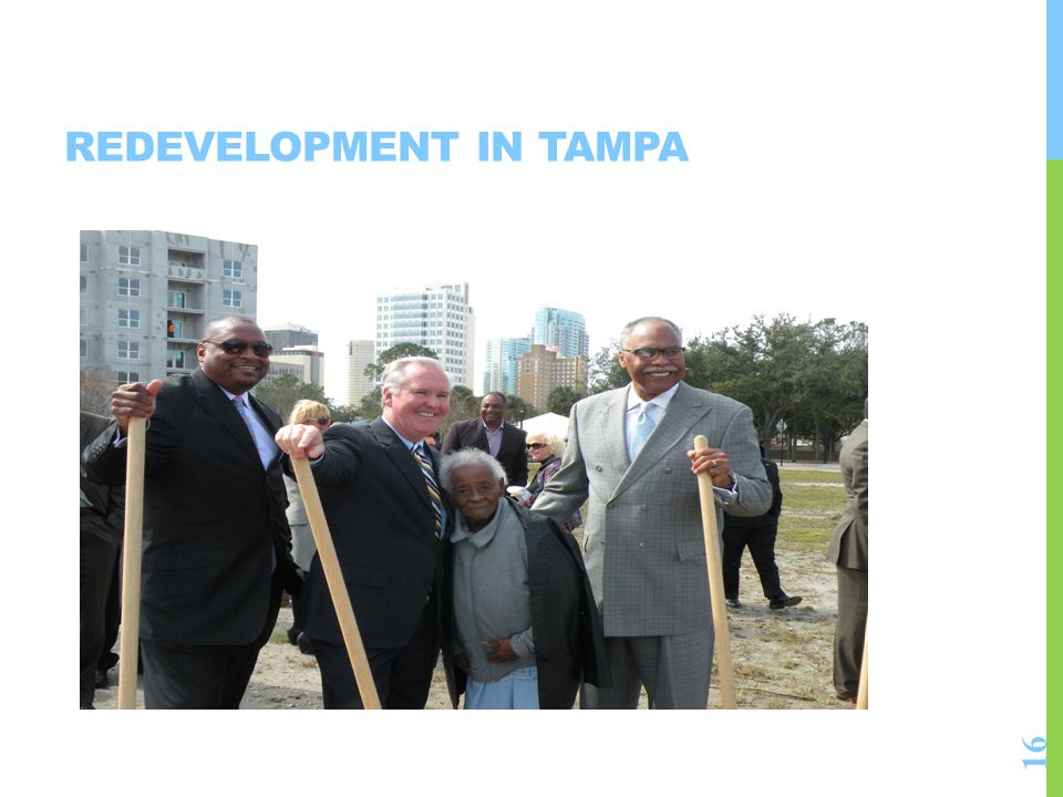 REDEVELOPMENT IN TAMPA 16