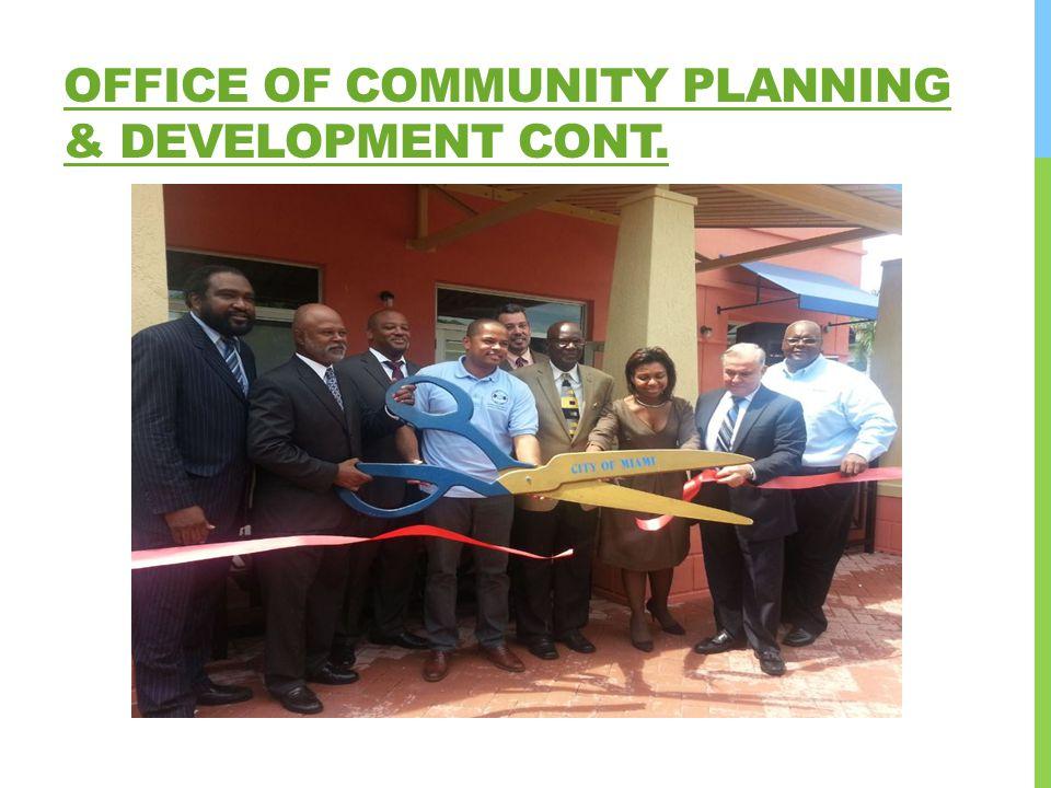OFFICE OF COMMUNITY PLANNING & DEVELOPMENT CONT.