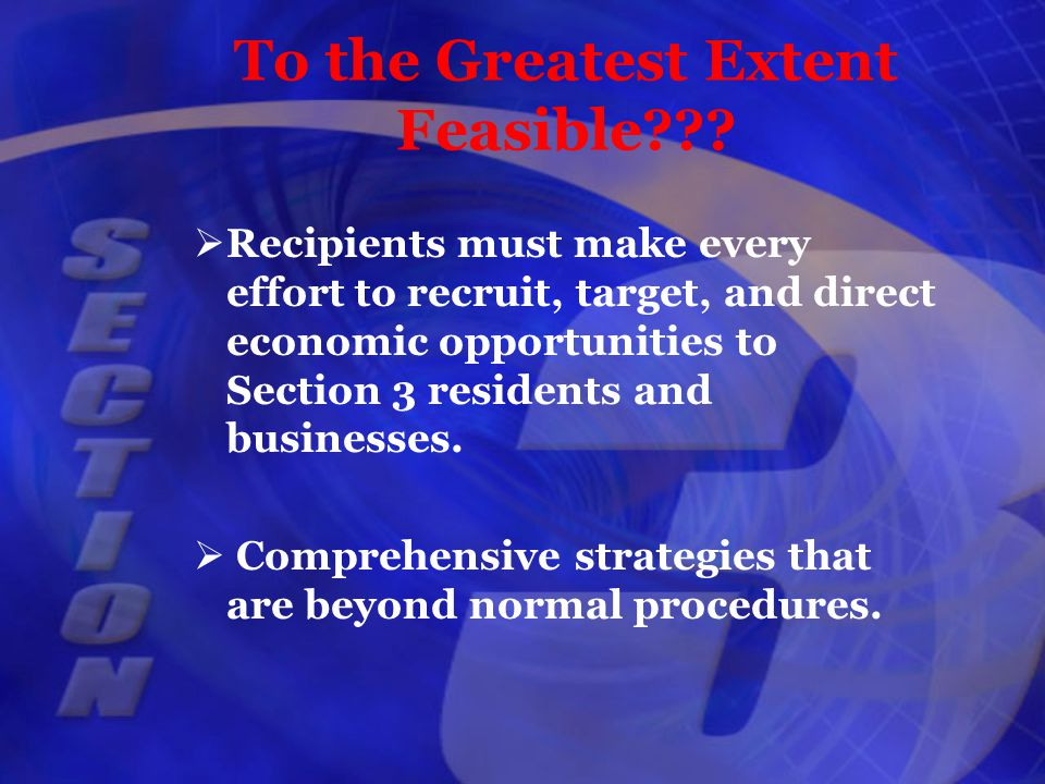 To the Greatest Extent Feasible .