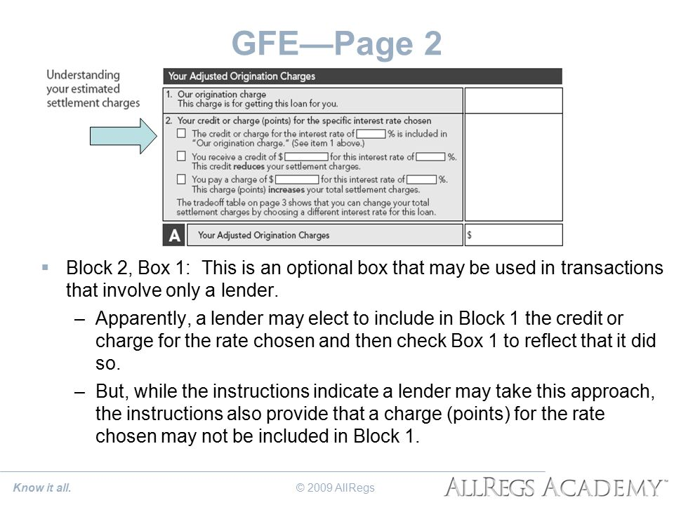 GFE—Page 2  Block 2, Box 1: This is an optional box that may be used in transactions that involve only a lender.