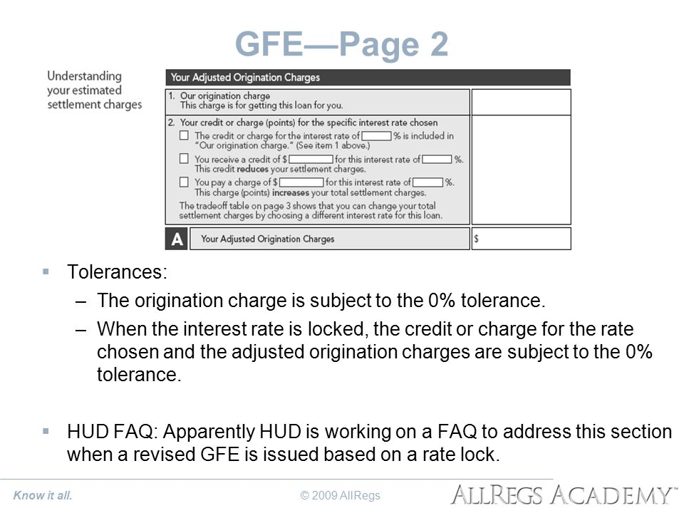 GFE—Page 2  Tolerances: –The origination charge is subject to the 0% tolerance.