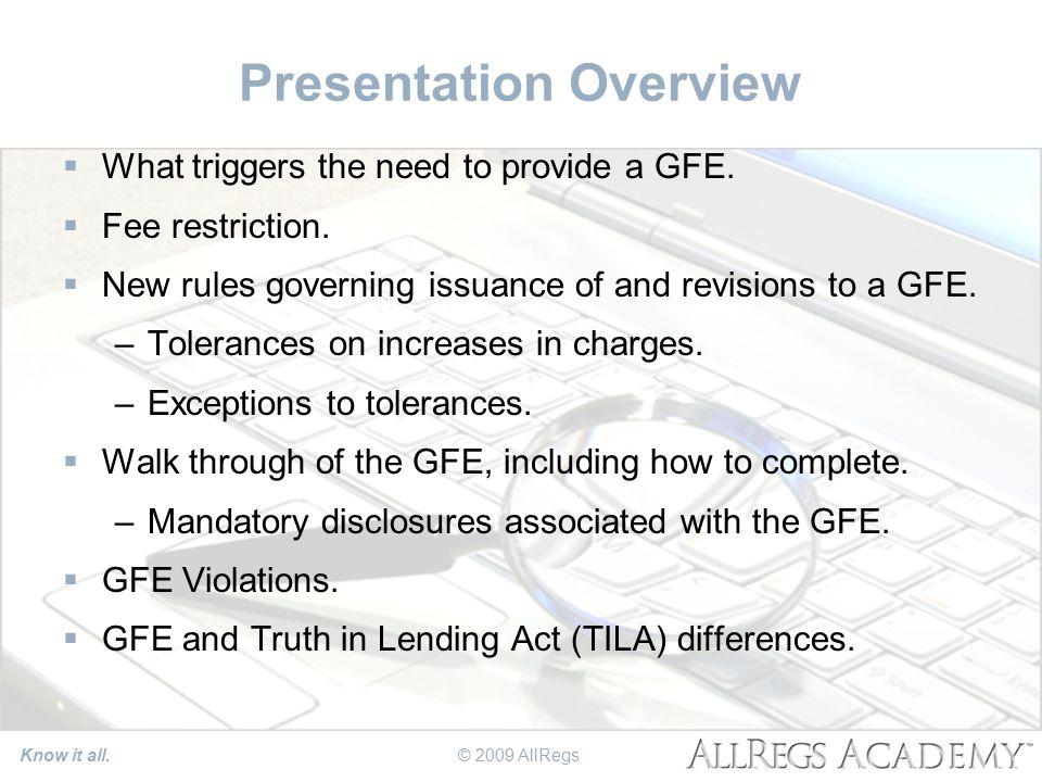 Know it all. GFE & TILA Disclosure Rules © 2009 AllRegs