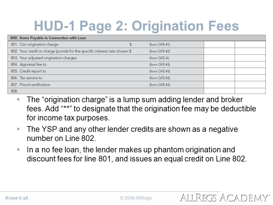 HUD-1 Page 2: Origination Fees  The origination charge is a lump sum adding lender and broker fees.