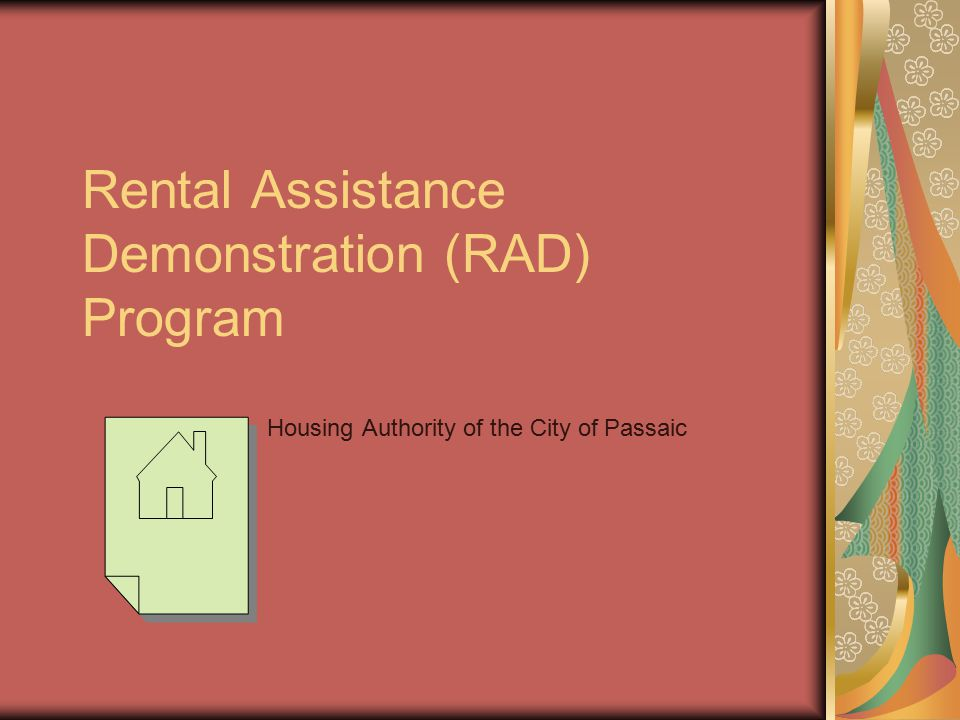 Rental Assistance Demonstration (RAD) Program Housing Authority of the City of Passaic