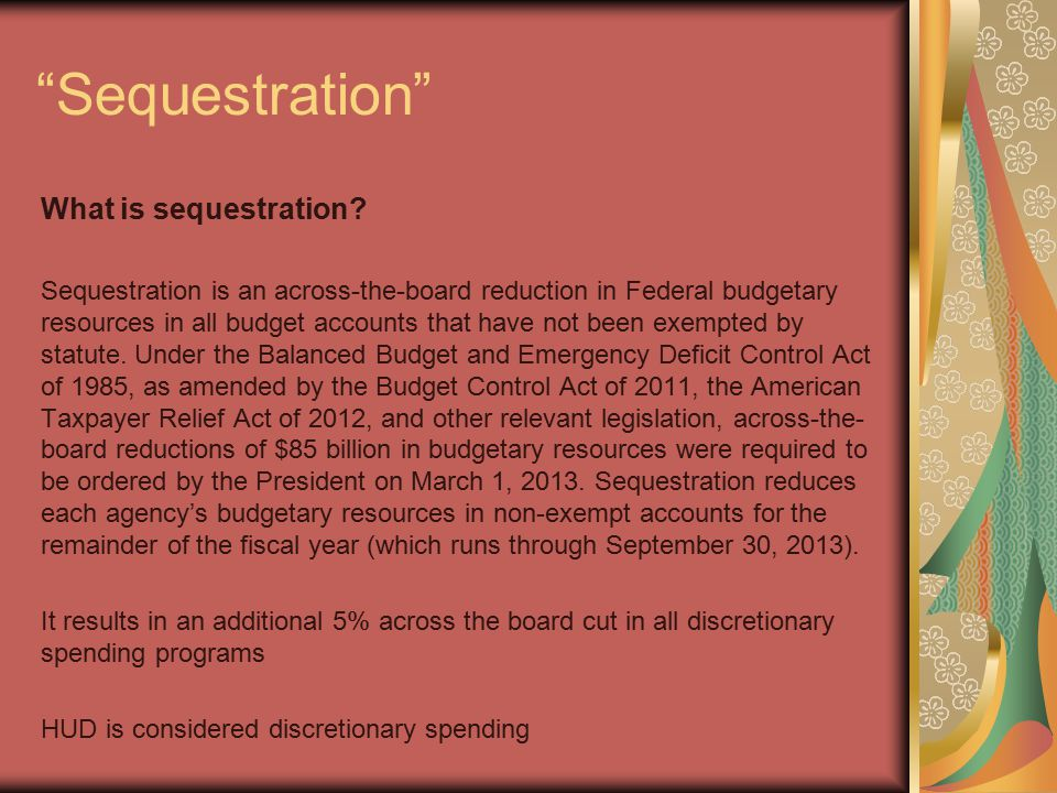 Sequestration What is sequestration.