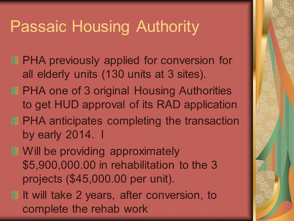 Passaic Housing Authority PHA previously applied for conversion for all elderly units (130 units at 3 sites).