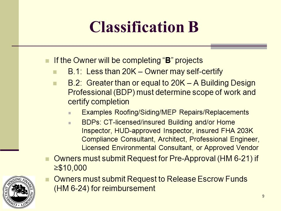 """9 Classification B If the Owner will be completing """"B"""" projects B.1: Less than 20K – Owner may self-certify B.2: Greater than or equal to 20K – A Buil"""