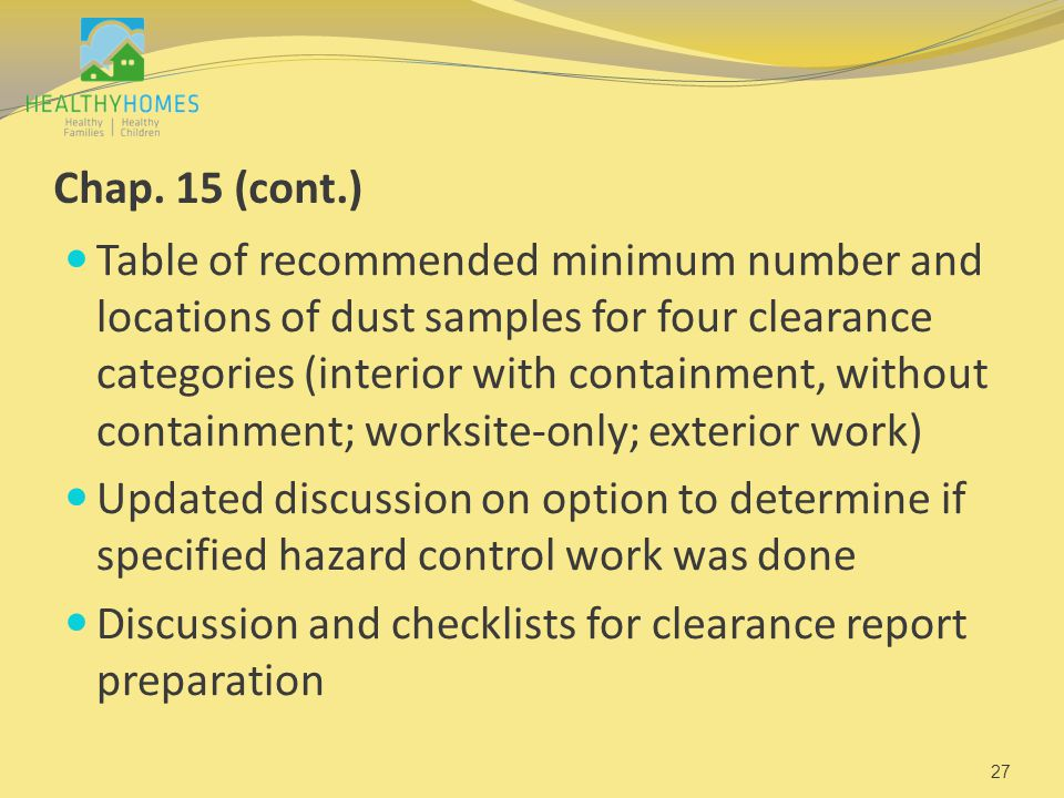 Chap. 15 (cont.) Table of recommended minimum number and locations of dust samples for four clearance categories (interior with containment, without c