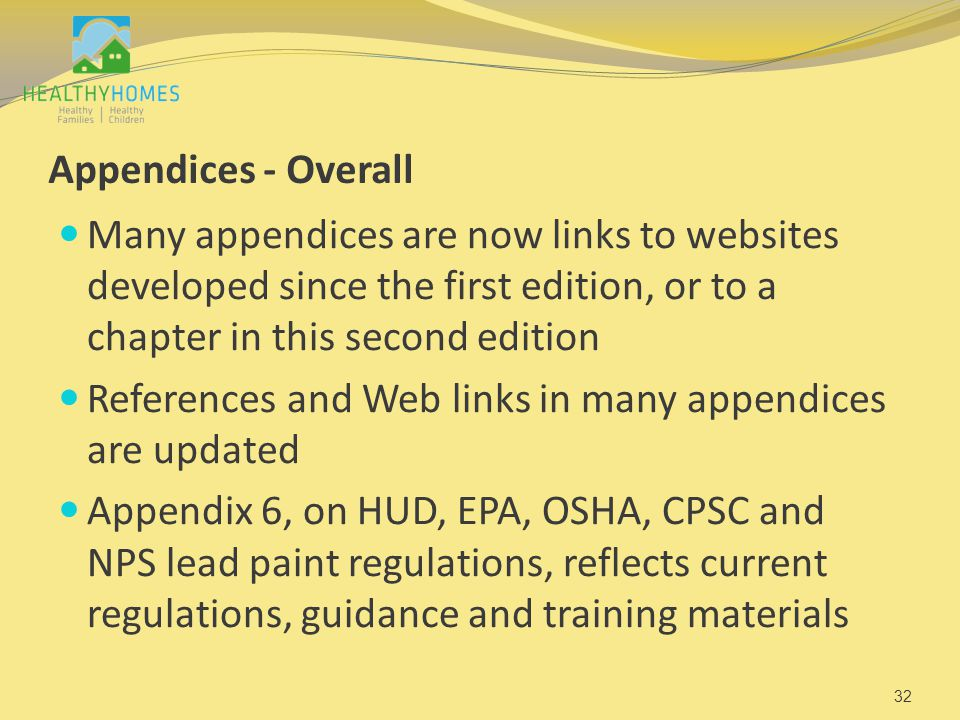 Appendices - Overall Many appendices are now links to websites developed since the first edition, or to a chapter in this second edition References an