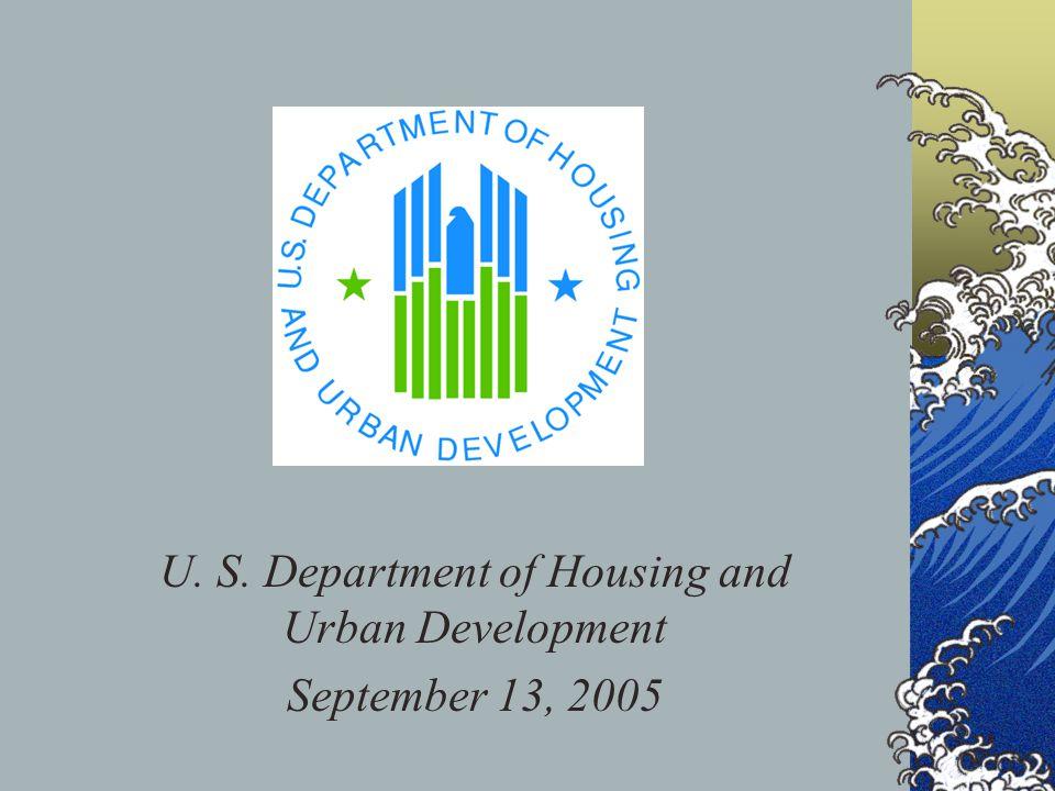U. S. Department of Housing and Urban Development September 13, 2005
