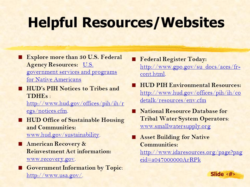 Slide 19 Helpful Resources/Websites  Explore more than 30 U.S.