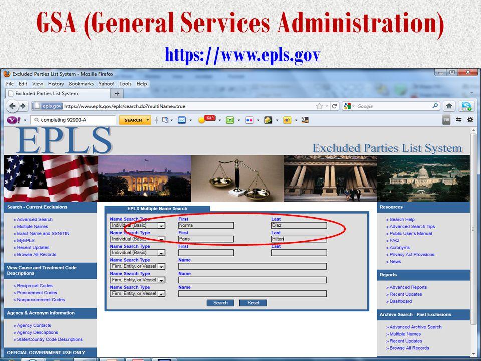GSA (General Services Administration) https://www.epls.govhttps://www.epls.gov