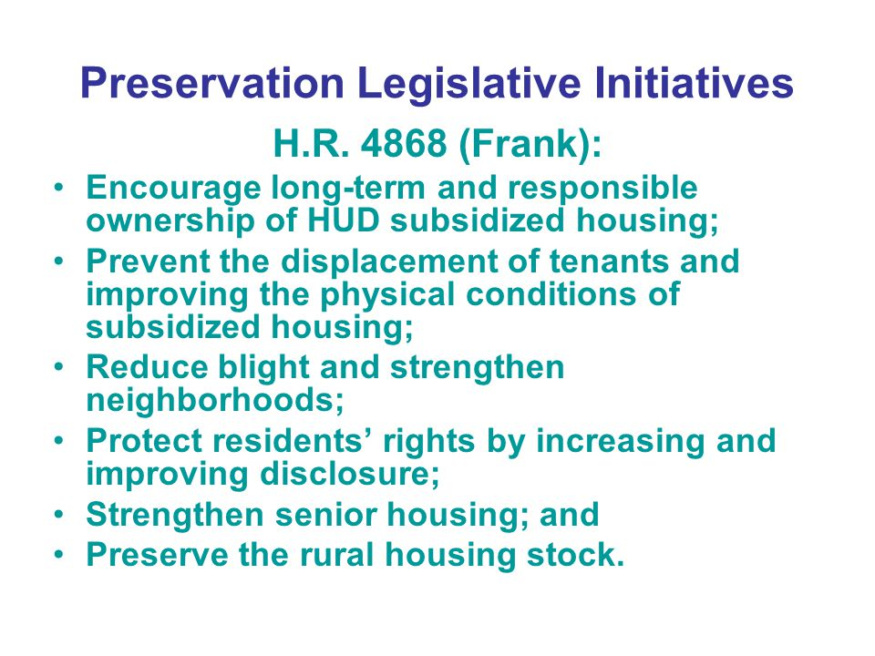 Preservation Legislative Initiatives H.R.