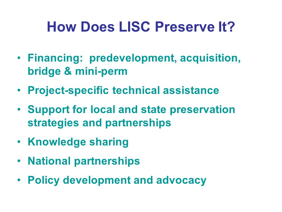 How Does LISC Preserve It.