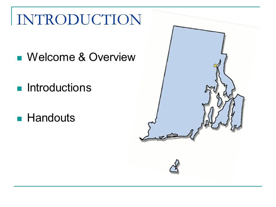 INTRODUCTION Welcome & Overview Introductions Handouts
