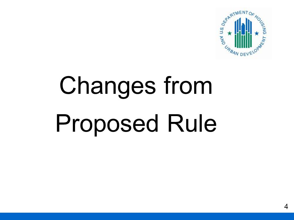 Changes from Proposed Rule 4