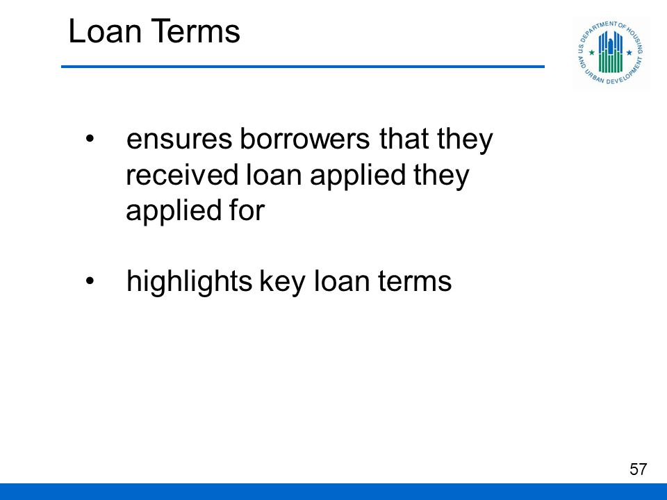 Loan Terms ensures borrowers that they received loan applied they applied for highlights key loan terms 57