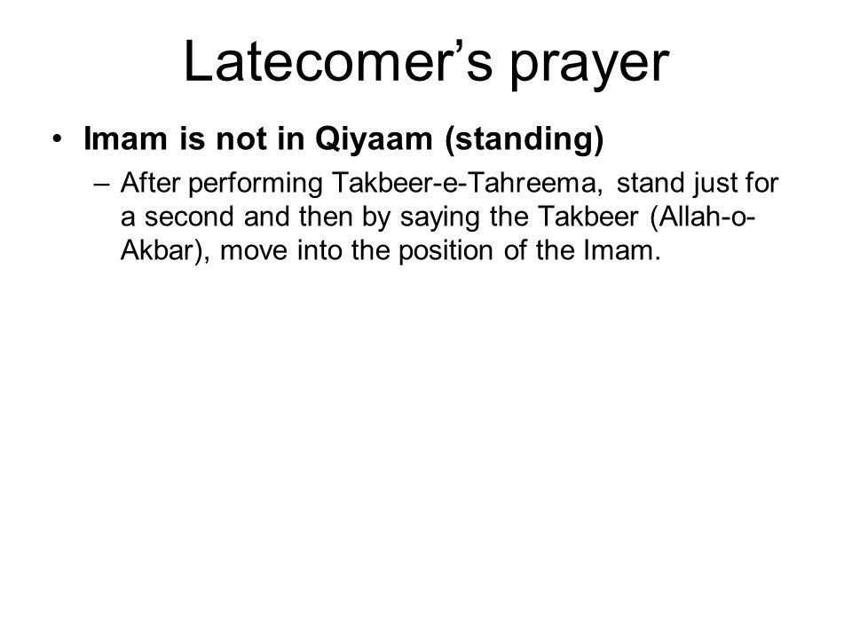 Latecomer's individual prayer