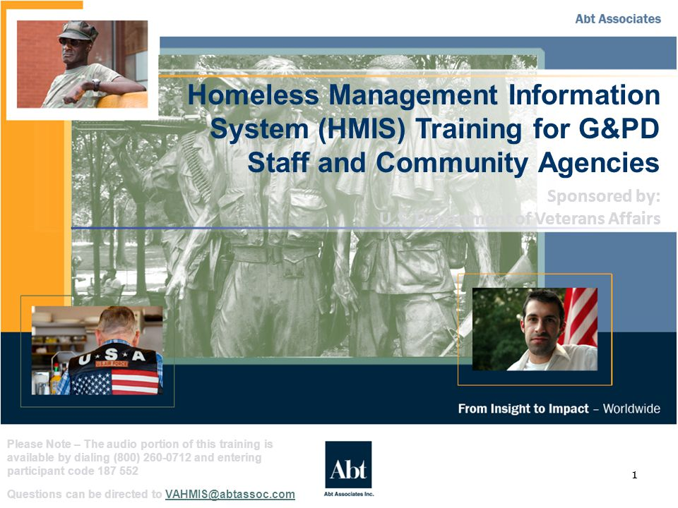 42 VA HMIS Requirements (cont'd) All VA-funded homeless assistance programs will continue to submit client-level data to the VA.