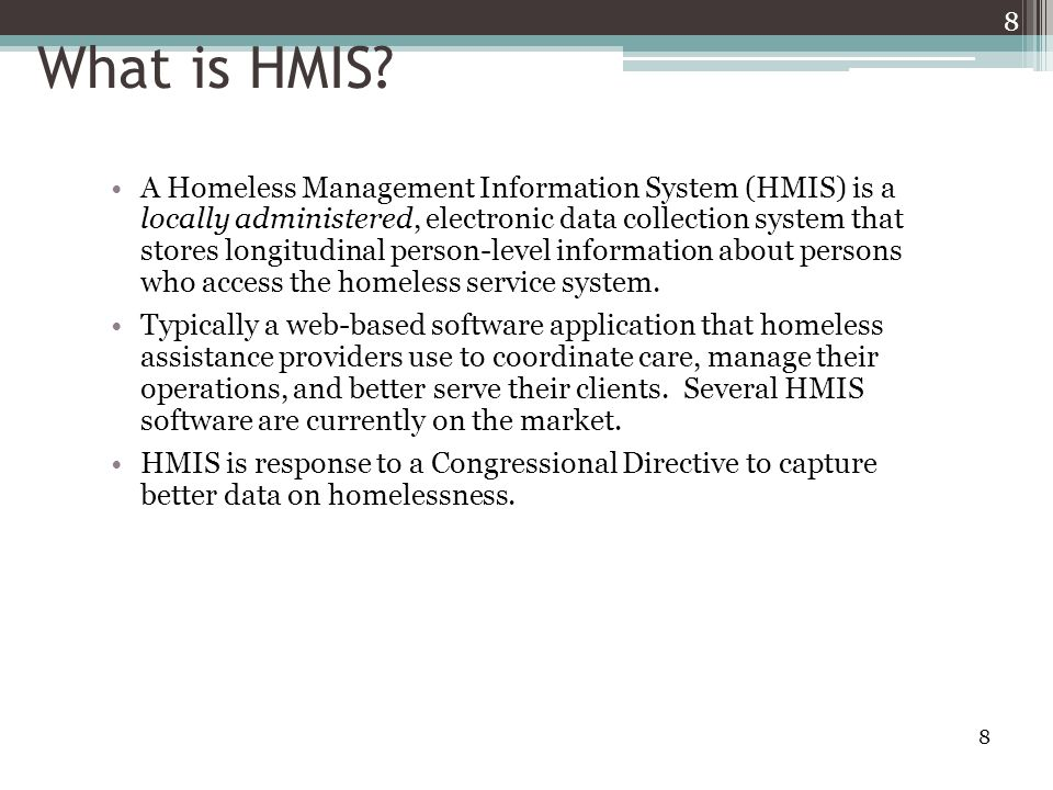 8 8 What is HMIS.