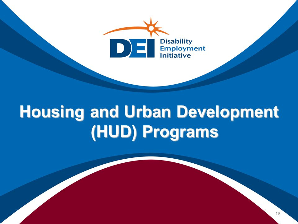Housing and Urban Development (HUD) Programs 16