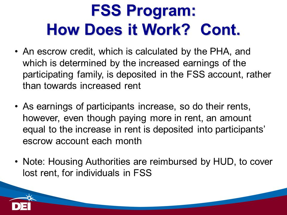 FSS Program: How Does it Work. Cont.