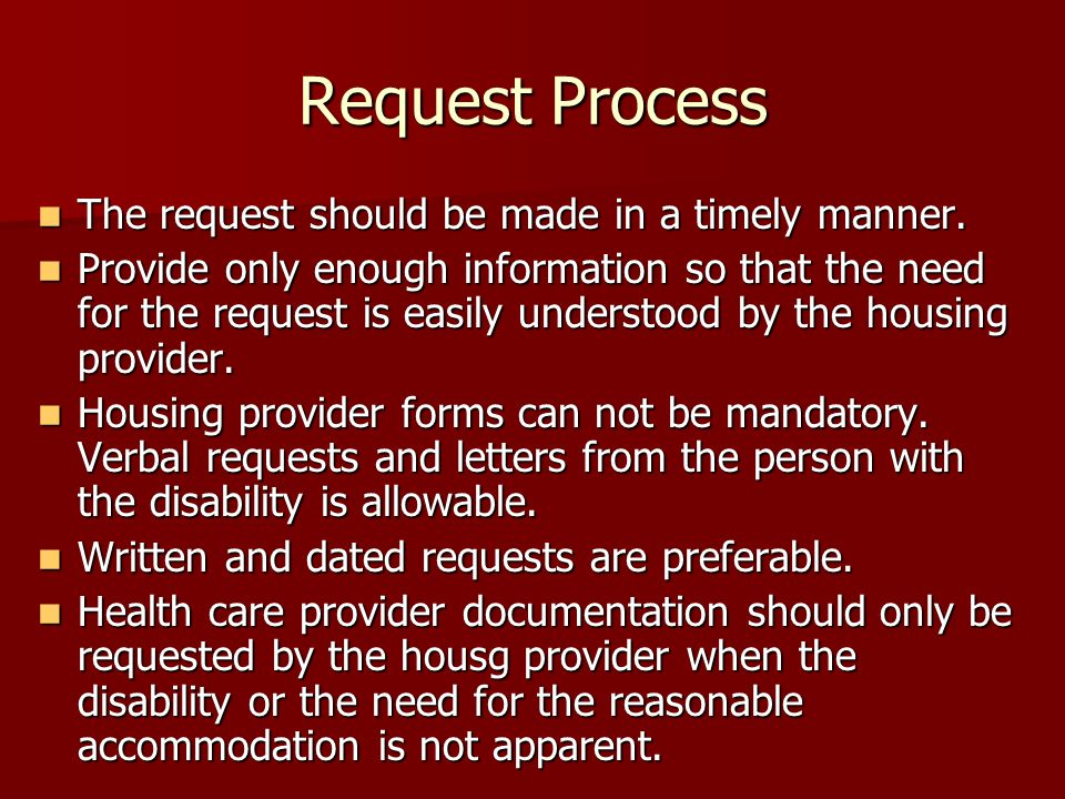 Request Process The request should be made in a timely manner.