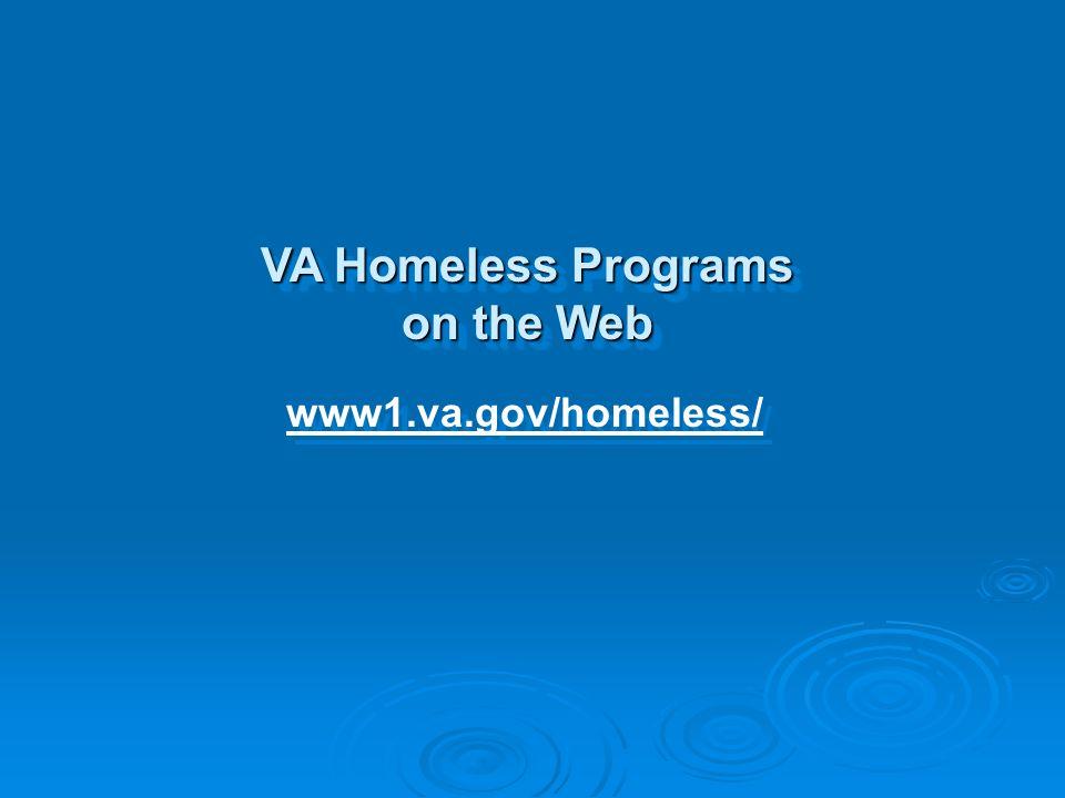 VA Homeless Programs on the Web www1.va.gov/homeless/