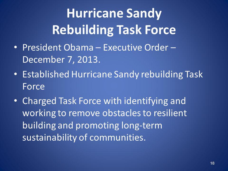 Hurricane Sandy Rebuilding Task Force President Obama – Executive Order – December 7, 2013.