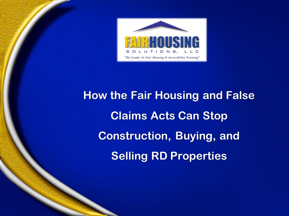 How the Fair Housing and False Claims Acts Can Stop Construction, Buying, and Selling RD Properties