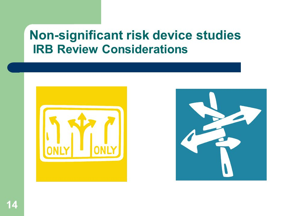 14 Non-significant risk device studies IRB Review Considerations