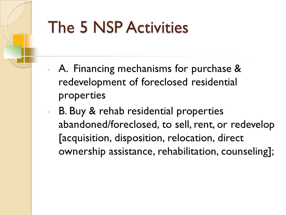 The 5 NSP Activities ◦ A.