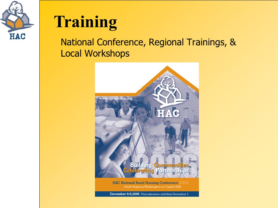 Training National Conference, Regional Trainings, & Local Workshops
