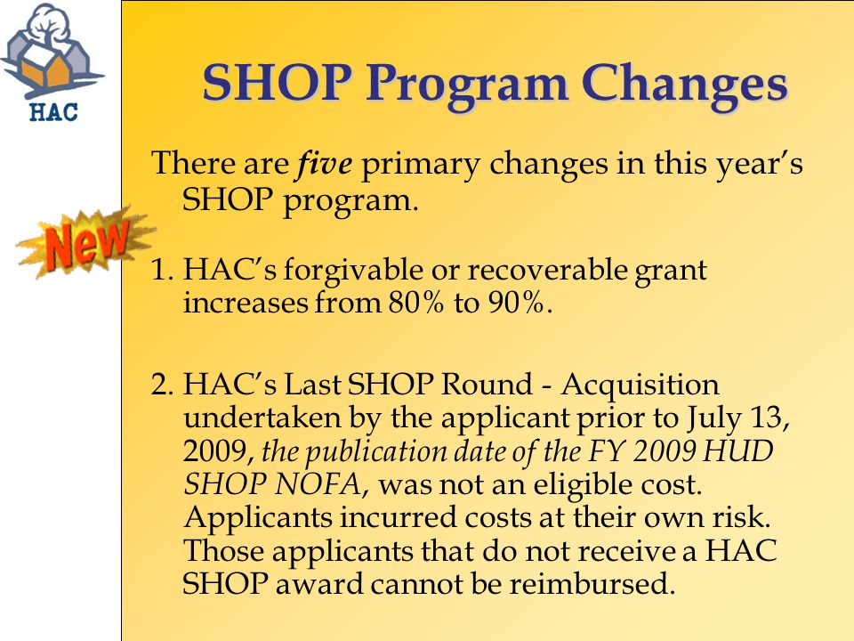 SHOP Program Changes There are five primary changes in this year's SHOP program.