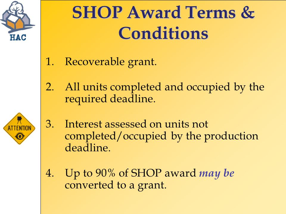 SHOP Award Terms & Conditions 1.Recoverable grant.