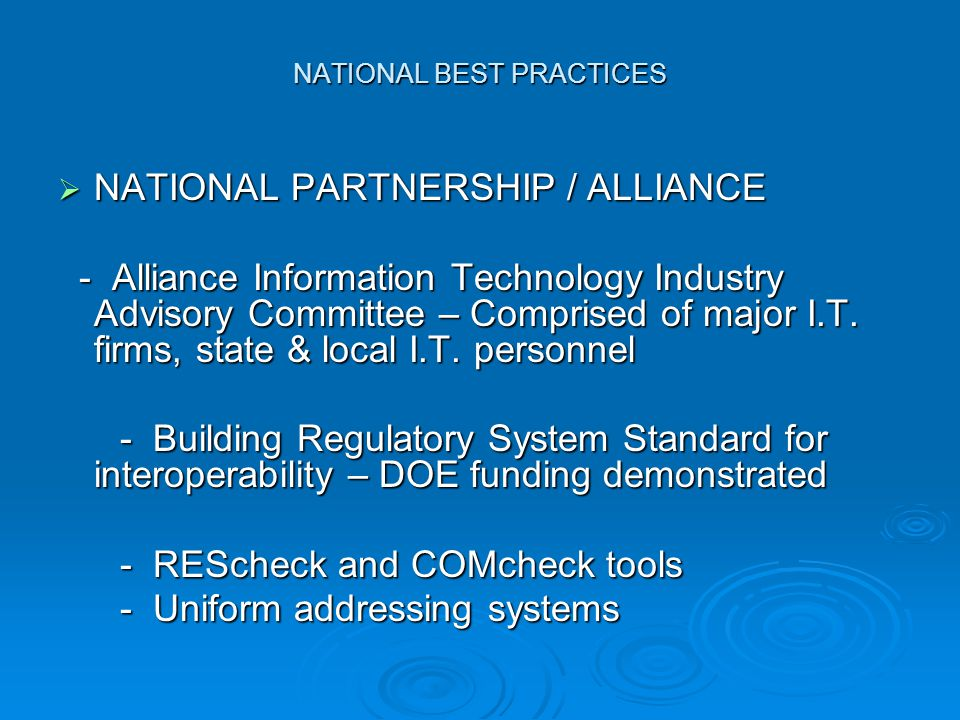 NATIONAL BEST PRACTICES  NATIONAL PARTNERSHIP / ALLIANCE - Alliance Information Technology Industry Advisory Committee – Comprised of major I.T.
