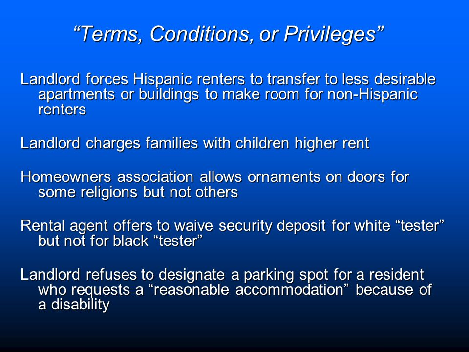 """Terms, Conditions, or Privileges"" Landlord forces Hispanic renters to transfer to less desirable apartments or buildings to make room for non-Hispani"