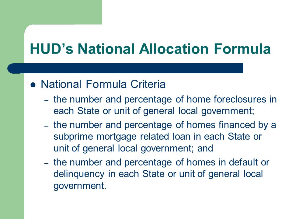 Assistance Limitations On Purchases – At a discount from current market appraised value – Discount shall ensure that purchasers are paying below-market value for the home or property (See other parts of HERA) On Sales – If an abandoned or foreclosed upon home or residential property is purchased, redeveloped, or otherwise sold to an individual as a primary residence, then such sale shall be in an amount equal to or less than the cost to acquire and redevelop or rehabilitate such home or property up to a decent, safe, and habitable condition.