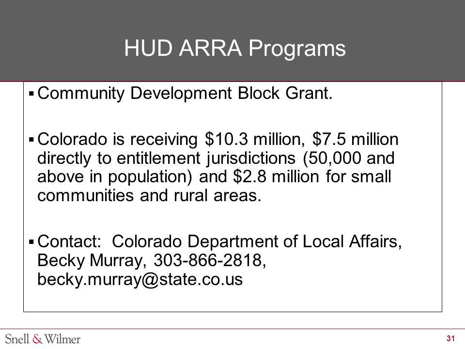 31 HUD ARRA Programs  Community Development Block Grant.