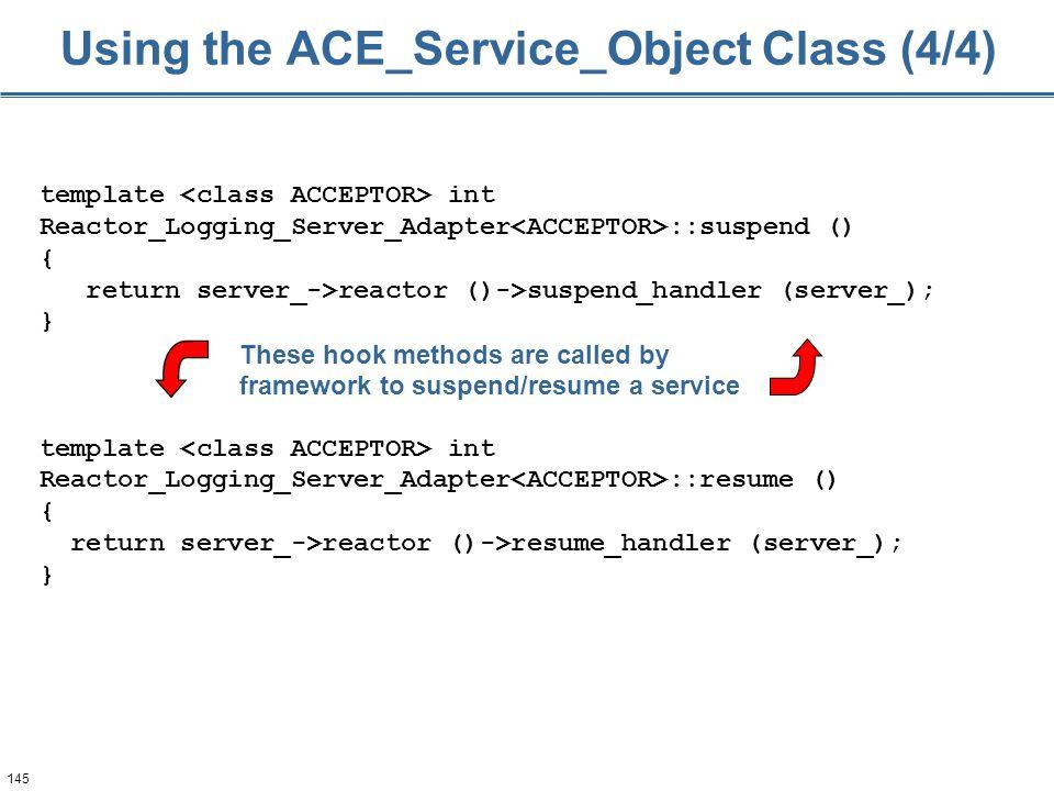 145 template int Reactor_Logging_Server_Adapter ::suspend () { return server_->reactor ()->suspend_handler (server_); } template int Reactor_Logging_S