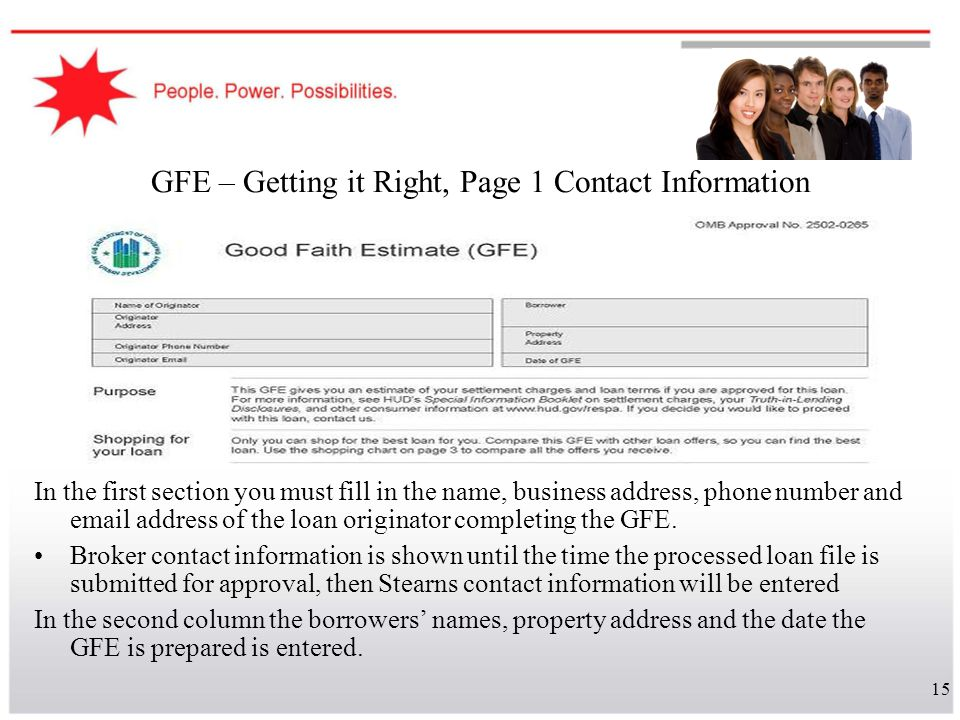 15 GFE – Getting it Right, Page 1 Contact Information In the first section you must fill in the name, business address, phone number and email address