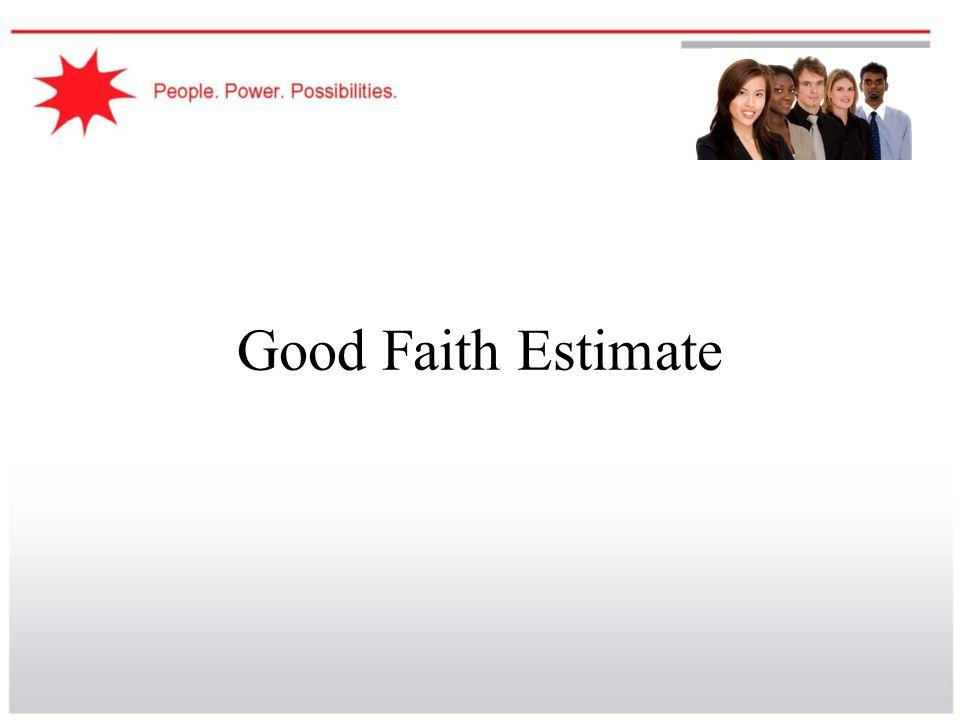 Good Faith Estimate